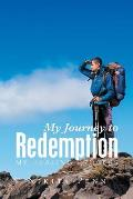 My Journey to Redemption: My Healing Process