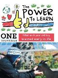 The Power to Learn: What an 8 Year Old Boy Learned Early in Life