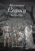 Harmonus Legacy: The First War