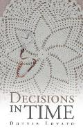 Decisions in Time
