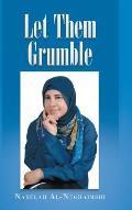 Let Them Grumble
