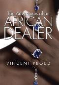 The Adventures of an African Dealer