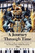 A Journey Through Time: The History of the British Monarchy