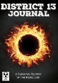 District 13 Journal: A Personal Record of the Rebellion