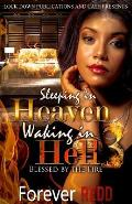 Sleeping in Heaven, Waking in Hell 3: Blessed by the Fire