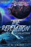 The Revelation of Brian A. Pearlmitter Book Three: The Combining