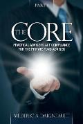 The Core: Practical Advisers ACT Compliance for the Private Fund Adviser