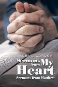 Sermons from My Heart: Sermons from Matthew