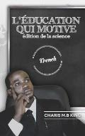 Education Motivates (French): Science Edition