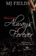 Wrapped Always and Forever