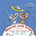 Marvin and Sven and the Rocket Ship Adventure