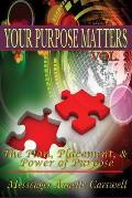 Your Purpose Matters Volume Two