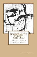 Neo-Romantic Poetry Vol. II - Part. I: Catalan - English / Catala - Angles