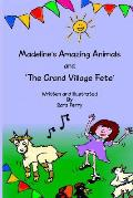 Madeline's Amazing Animals and the Grand Village Fete