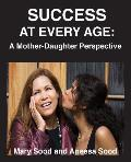 Success at Every Age: A Mother-Daughter Perspective