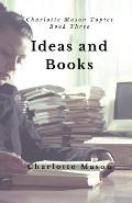 Ideas and Books: The Means of Education