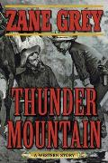 Thunder Mountain A Western Story