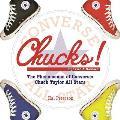 Chucks The Phenomenon of Converse Chuck Taylor All Stars