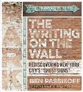 The Writing on the Wall: Rediscovering New York City's Ghost Signs
