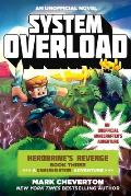 Herobrines Revenge 03 System Overload a Gameknight999 Adventure An Unofficial Minecrafters Saga