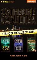 Catherine Coulter FBI CD Collection 2: Point Blank, Double Take, Tailspin