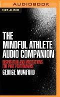 The Mindful Athlete Audio Companion