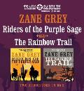 Riders of the Purple Sage and the Rainbow Trail