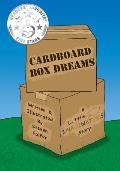 Cardboard Box Dreams: A Little Imaginators Story