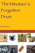 The Minotaur's Forgotten Drum: Rainshadow 2