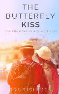The Butterfly Kiss: It Took Them 7336.78 Miles to Fall in Love