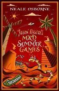 Jason Rascal's Mad Summer Games