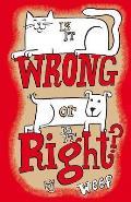 Is It Wrong or Is It Right?: Do's and Dont's of Pet Owner Ship