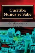Curitiba Nunca Se Sabe