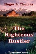 The Righteous Rustler