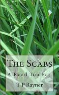 The Scabs: A Road Too Far