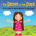 The Secret of the Stars: A Fun Way of Learning How to Be Happy