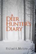 A Deer Hunter's Diary