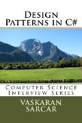 Design Patterns in C#: Computer Science Interview Series