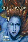 Bridles of Poseidon: The Last Emissary Series