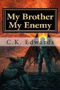 My Brother My Enemy