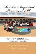 The Most Important Resource of All: High School Student Essays on Lessons Learned from Community Service
