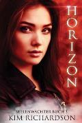 Horizon, Seelenwachter, Buch 3