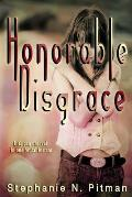 Honorable Disgrace