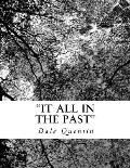 It All in the Past: And Lived to Tell the Tale