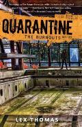 Quarantine 03 The Burnouts