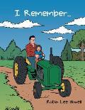 I Remember ...