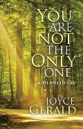 You Are Not the Only One: A Devotional