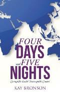 Four Days and Five Nights: Corruptible Earth? Incorruptible Crown!