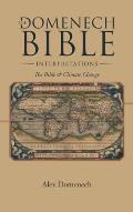 The Domenech Bible Interpretations