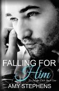 Falling for Him